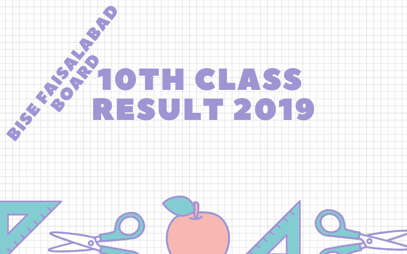bise faisalabad board 10th class result 2019