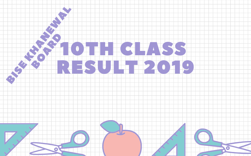 bise khanewal board 10th class result 2019