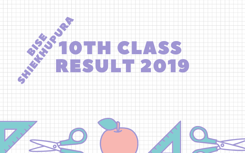 bise shiekhupura board 10th class result 2019