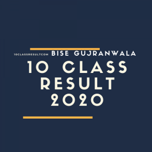 BISE Gujranwala 10th Class Result 2020